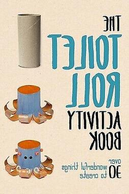 Toilet Roll Activity Book by Lauren Farnsworth; Portable Pre